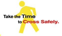 Take the Time to Cross Safely Graphic